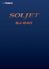 SOLJET EJ-640のカタログ